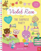 Violet Rose and the Surprise Party