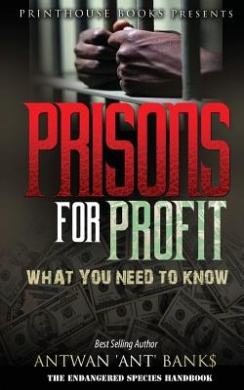 Prisons for Profit: What You Need to Know!