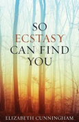 So Ecstasy Can Find You