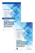 Introduction to Biostatistical Applications in Health Research with Microsoft (R) Office Excel (R) Set