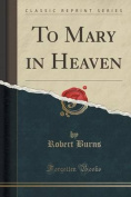 To Mary in Heaven