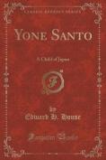 Yone Santo
