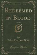 Redeemed in Blood, Vol. 2 of 3