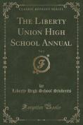 The Liberty Union High School Annual, Vol. 2