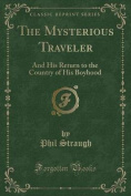 The Mysterious Traveler