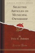 Selected Articles on Municipal Ownership