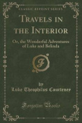Travels in the Interior