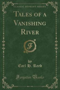 Tales of a Vanishing River