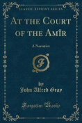 At the Court of the Amir