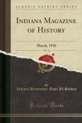 Indiana Magazine of History, Vol. 14