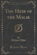 The Heir of the Malik