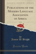 Publications of the Modern Language Association of Africa, Vol. 14