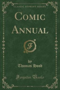 Comic Annual (Classic Reprint)