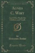 Agnes C. Wirt