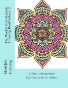 The World's Best Mandala Coloring Book, Volume 2