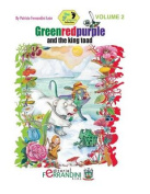 Greenredpurple and the King Toad