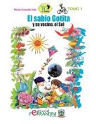 El Sabio Gotita y Su Vecino El Sol [Spanish]