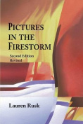 Pictures in the Firestorm, Second Edition