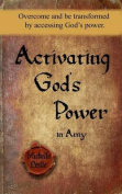 Activating God's Power in Amy