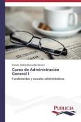 Curso de Administracion General I [Spanish]