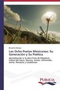 Los Ocho Poetas Mexicanos [Spanish]