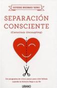 Separacion Consciente [Spanish]