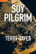 Soy Pilgrim = I Am a Pilgrim [Spanish]