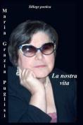 La Nostra Vita [ITA]