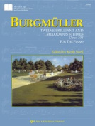 Burgmuller, F. - Twelve Brilliant and Mellodious Studies Opus 105 for the Piano edited by Keith Snell. By Kjos Music