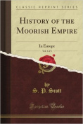 History of the Moorish Empire in Europe