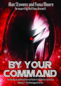 By Your Command: The Unofficial and Unauthorised Guide to Battlestar Galactica