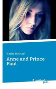 Anne and Prince Paul