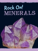 Minerals (Raintree Perspectives
