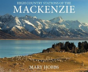 The High Country Stations of the Mackenzie
