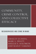 Community, Crime Control, and Collective Efficacy