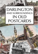 Darlington and Surroundings in Old Postcards