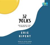 32 Yolks [Audio]