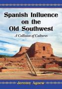 Spanish Influence on the Old Southwest