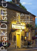 Pub Walks: Walks to the Best Pubs in the Peak District (Peak District