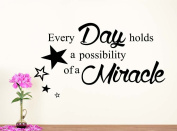 Wall Vinyl Decal Every Day holds a possibilty of a miracle nursery vinyl saying lettering wall art inspirational sign wall quote decor