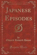 Japanese Episodes