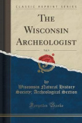 The Wisconsin Archeologist, Vol. 9