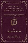 Investigation of the Assassination of President John F. Kennedy, Vol. 14