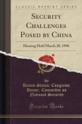 Security Challenges Posed by China