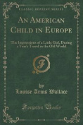 An American Child in Europe