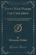 Fifty New Poems for Children