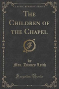 The Children of the Chapel
