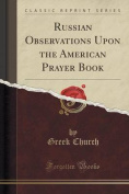 Russian Observations Upon the American Prayer Book