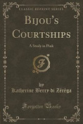 Bijou's Courtships