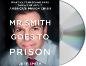 Mr. Smith Goes to Prison [Audio]